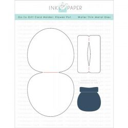 Ink To Paper Go-To Gift Card Holder: Flower Pot Die