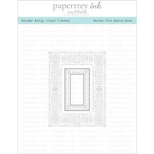 Papertrey Ink Border Bling: Tribal Frames Die