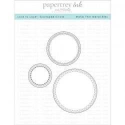 Papertrey Ink Love to Layer: Scalloped Circle Die
