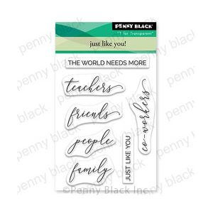 Penny Black Just Like You Stamp Set