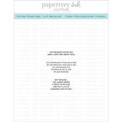 Papertrey Ink Inside Greetings: Just Because Stamp Set