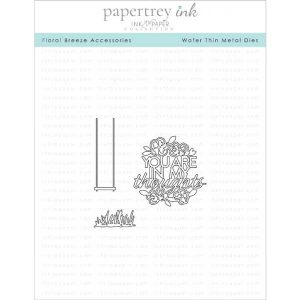 Papertrey Ink Floral Breeze Accessories Dies