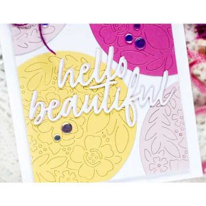 Papertrey Ink To Die For Sentiments: Hello Beautiful Die class=