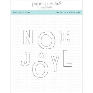 "Papertrey Ink The Joy Of Noel Die <span style=""color:red;"">Reserve – more on the way</span>"