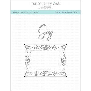 "Papertrey Ink Border Bling: Joy Die <span style=""color:red;"">Reserve – more coming soon</span>"