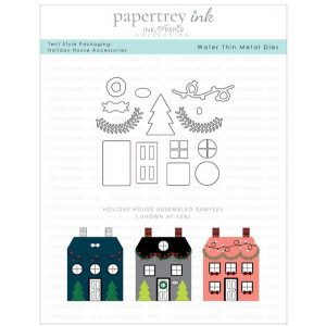 "Papertrey Ink Tent Style Packaging: Holiday House Accessories Die <span style=""color:red;"">Reserve – more on the way</span>"