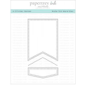 Papertrey Ink In Stitches: Banner Die