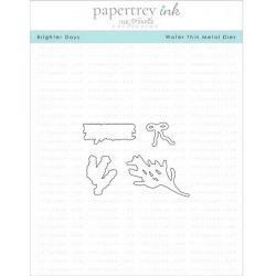 Papertrey Ink Brighter Days Die