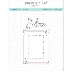 Papertrey Ink Border Bling: Believe Die
