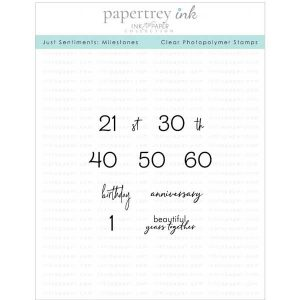 Papertrey Ink Just Sentiments: Milestones Stamp