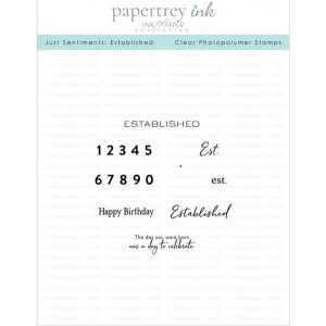 Papertrey Ink Just Sentiments: Established Stamp