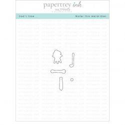 Papertrey Ink Dad's Time Dies