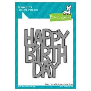Lawn Fawn Giant Happy Birthday Die