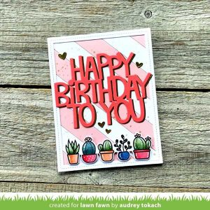Lawn Fawn Giant Happy Birthday To You Lawn Cuts class=
