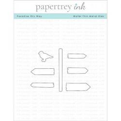 Papertrey Ink Paradise This Way Die