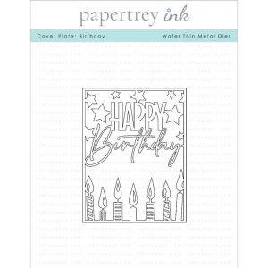 Papertrey Ink Cover Plate: Birthday Die