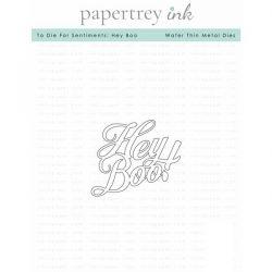 Papertrey Ink To Die For Sentiments: Hey Boo Die