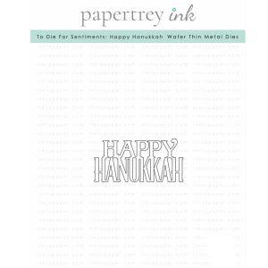 Papertrey Ink To Die For Sentiments: Happy Hanukkah Die
